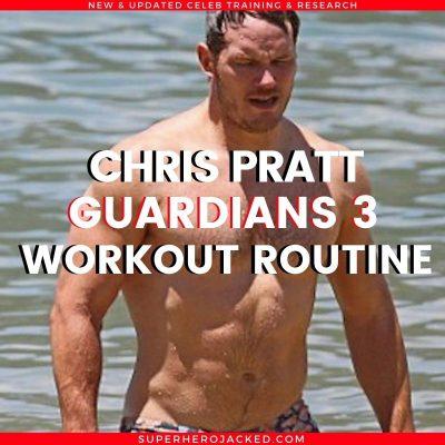 Chris Pratt Guardians 3 Workout