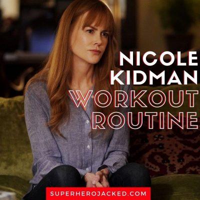 Nicole Kidman Workout