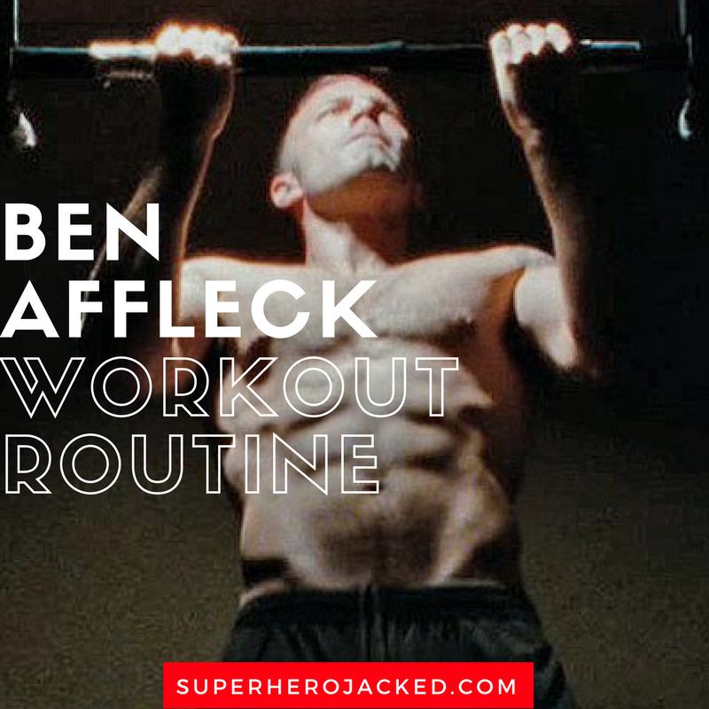Ben Affleck Workout Routine