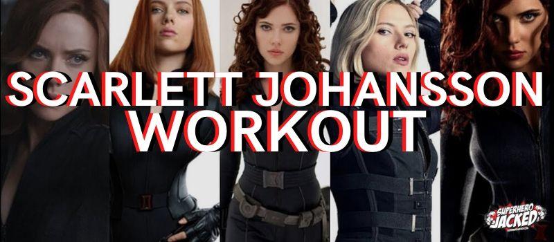 Scarlett Johansson Workout Routine (1)