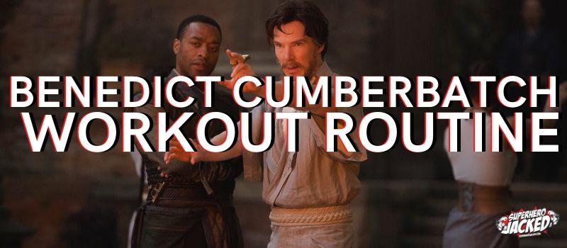Benedict Cumberbatch Workout Routine