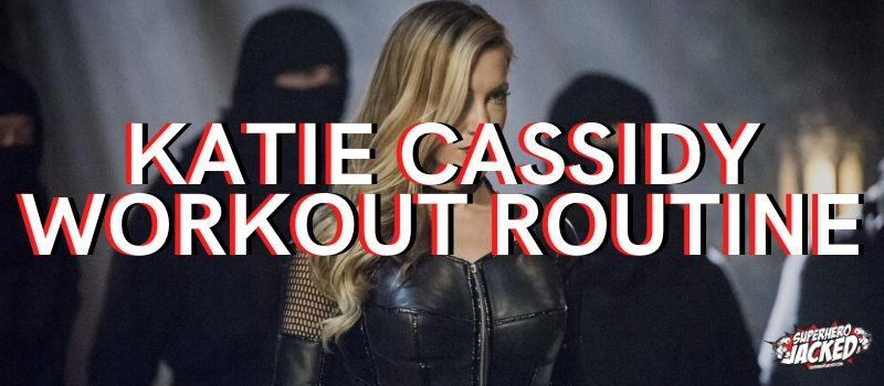 Katie Cassidy Workout Routine