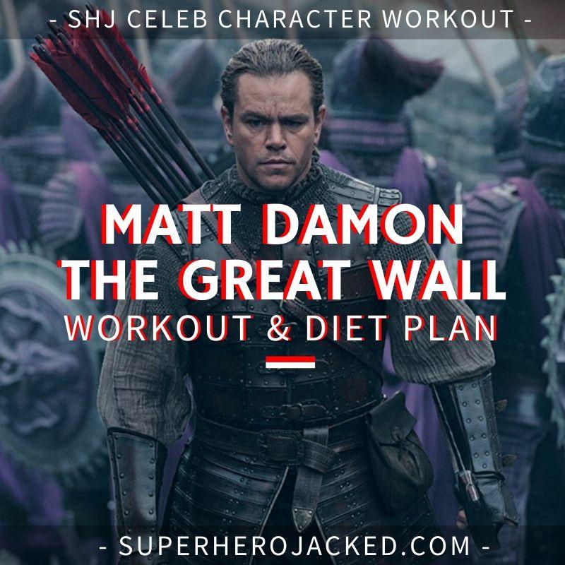 Matt Damon The Great Wall Workout and Diet