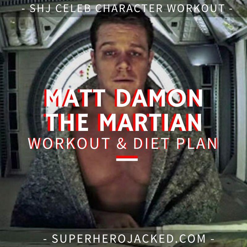 Matt Damon The Martian Workout and Diet