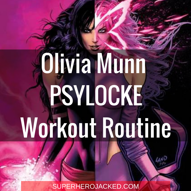 Olivia Munn Psylocke Workout Routine