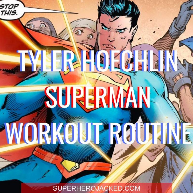 Tyler Hoechlin Superman Workout