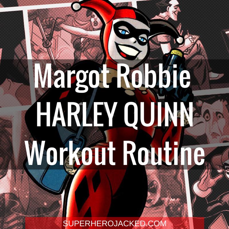 Margot Robbie Harley Quinn Workout