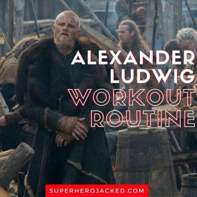 Alexander Ludwig Workout