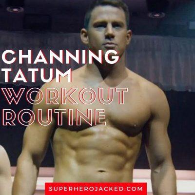 Channing Tatum Workout