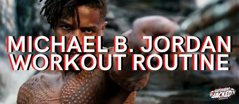 Michael B. Jordan Black Panther Workout