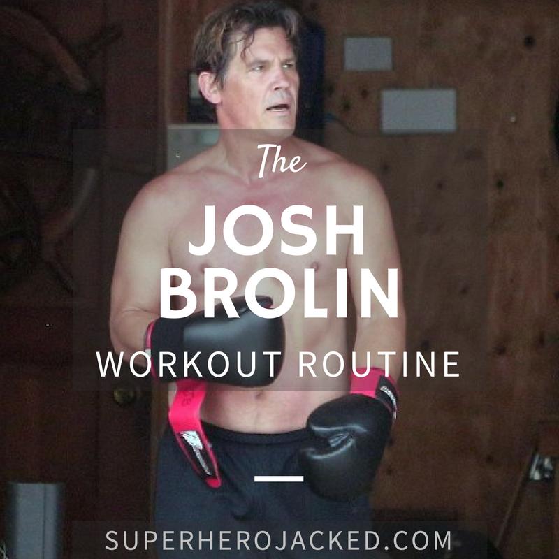 Josh Brolin Workout