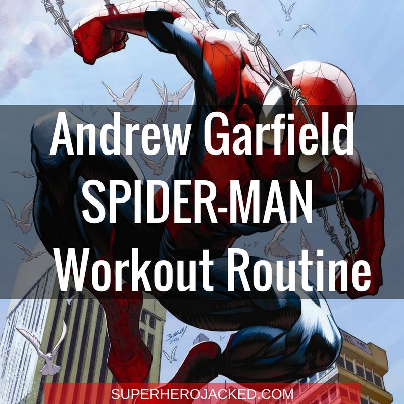 Andrew Garfield Spider-Man Workout