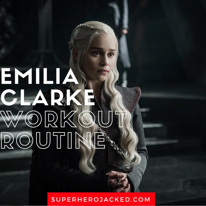 Emilia Clarke Workout Routine