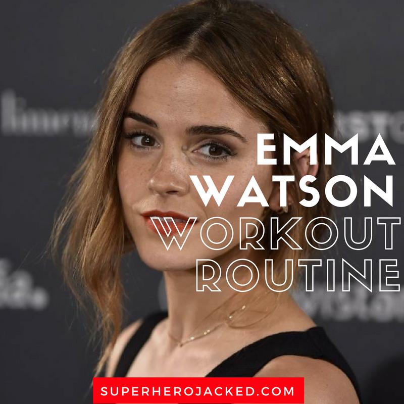 Emma Watson Workout Routine