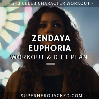 Zendaya Euphoria Workout and Diet