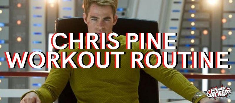 Chris Pine Workout