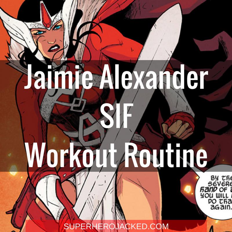 Jaimie Alexander Sif Workout Routine