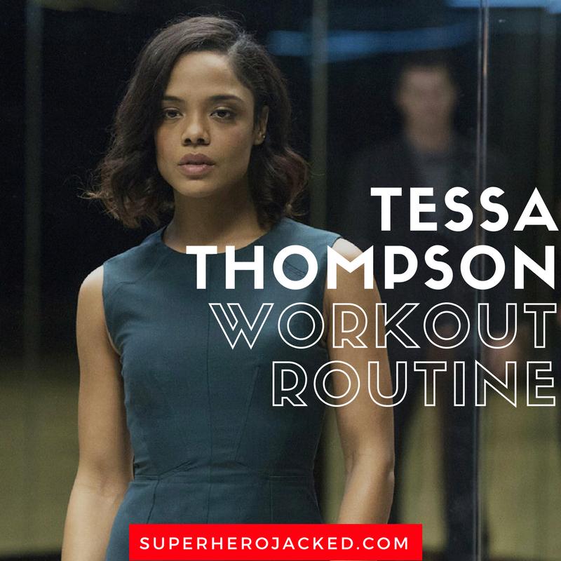Tessa Thompson Workout Routine