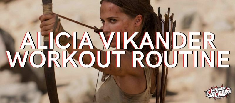 Alicia Vikander Workout 2020