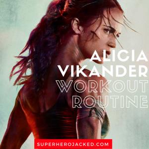 Alicia Vikander Workout Routine