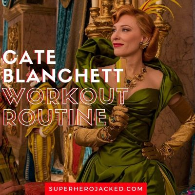 Cate Blanchett Workout