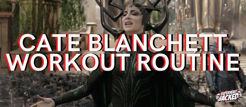 Cate Blanchett Workout Routine