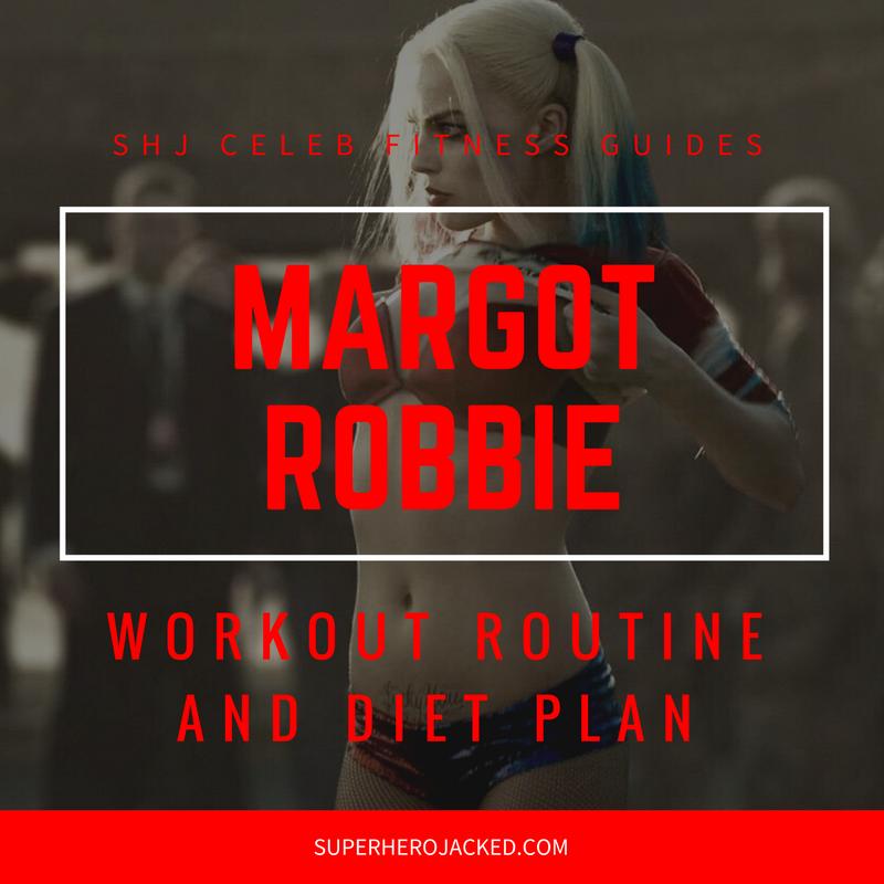 Margot Robbie Workout and Diet