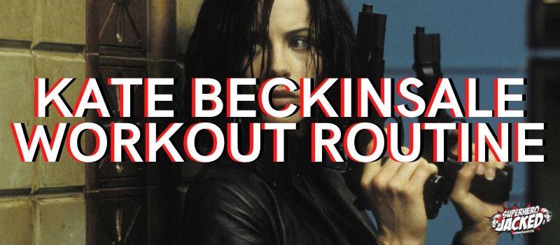 Kate Beckinsale Workout Routine