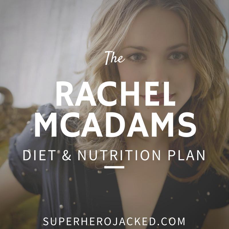 Rachel McAdams Diet and Nutrition