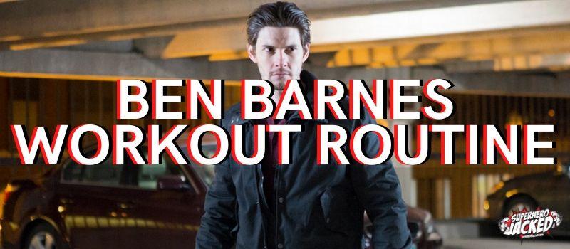 Ben Barnes Workout Routine