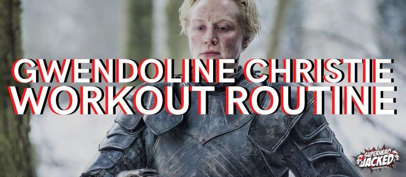 Gwendoline Christie Workout Routine
