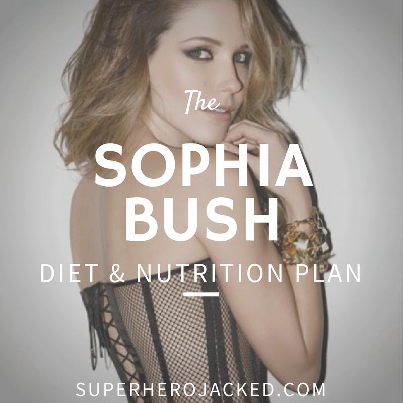 Sophia Bush Diet and Nutrition
