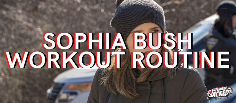 Sophia Bush Workout Routine