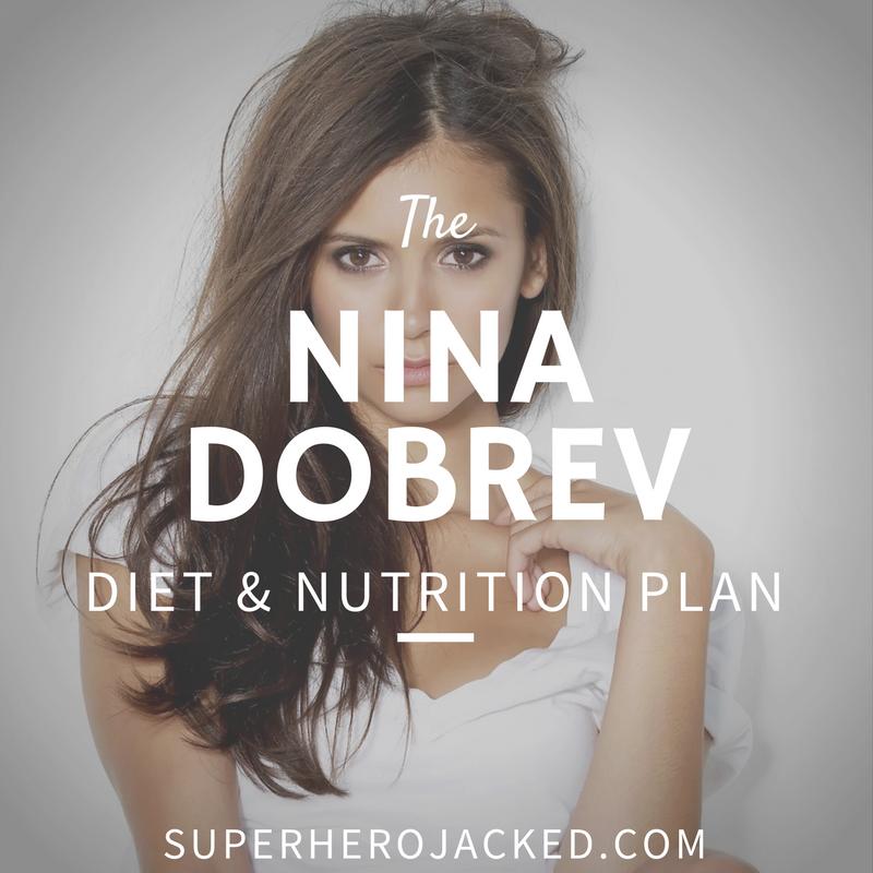 Nina Dobrev Diet and Nutrition