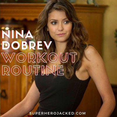 Nina Dobrev Workout