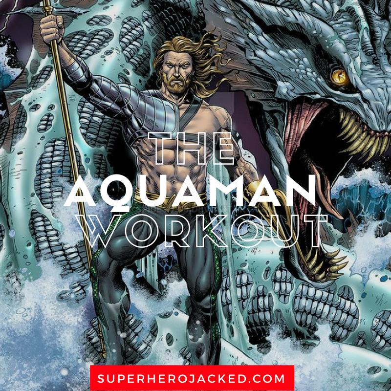 The Aquaman Workout