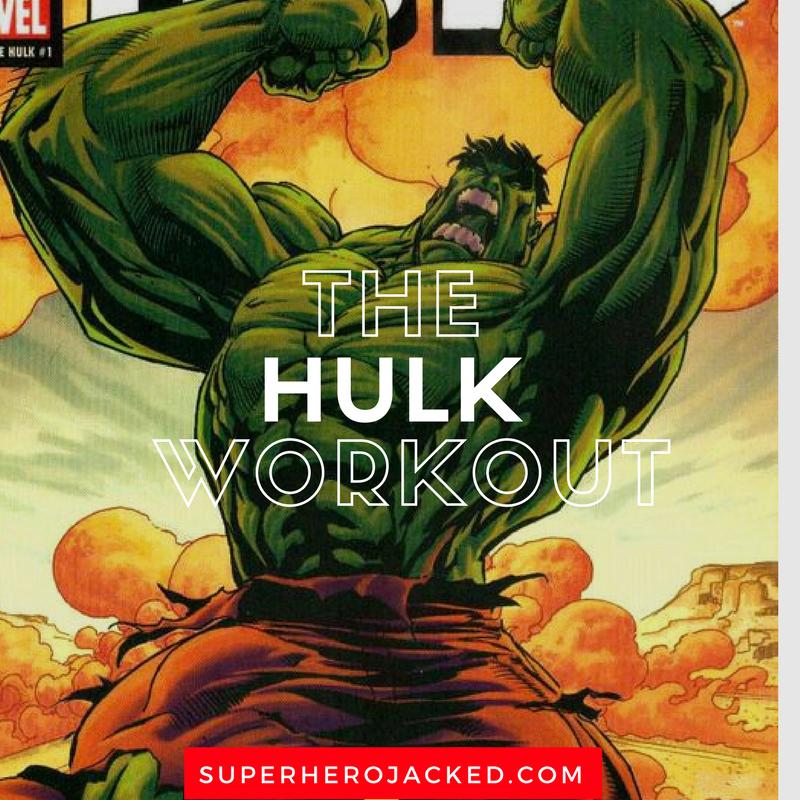The Hulk Workout