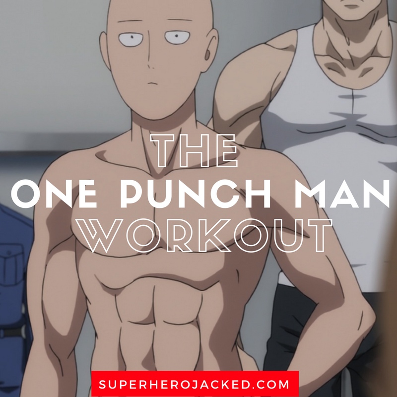 The One Punch Man Workout