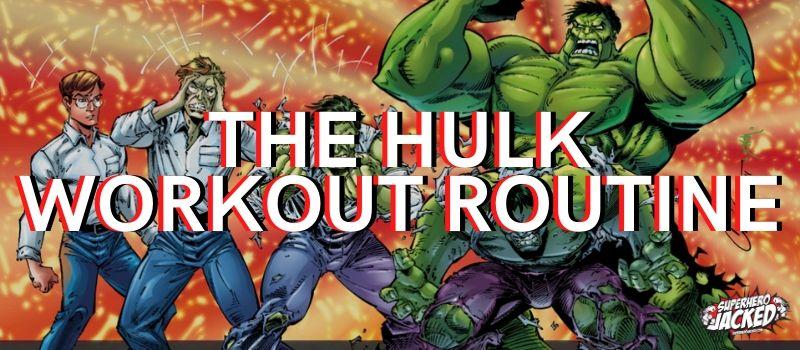 Hulk Workout Routine 1