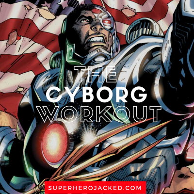 The Cyborg Workout