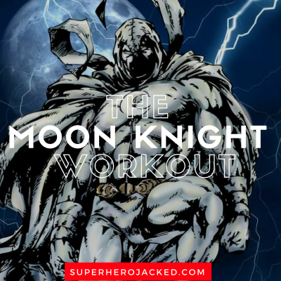 The Moon Knight Workout