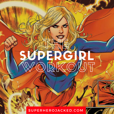 The Supergirl Workout