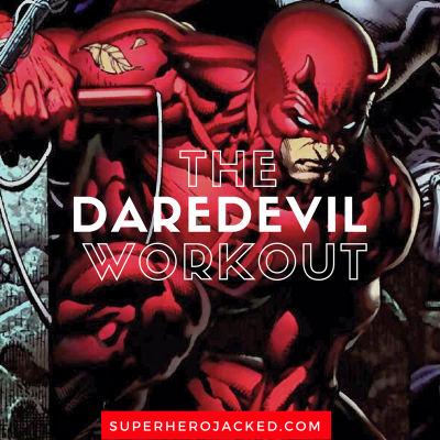 The Daredevil Workout