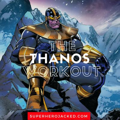 The Thanos Workout