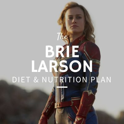 Brie Larson Diet and Nutrition