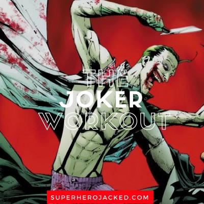 The Joker Workout