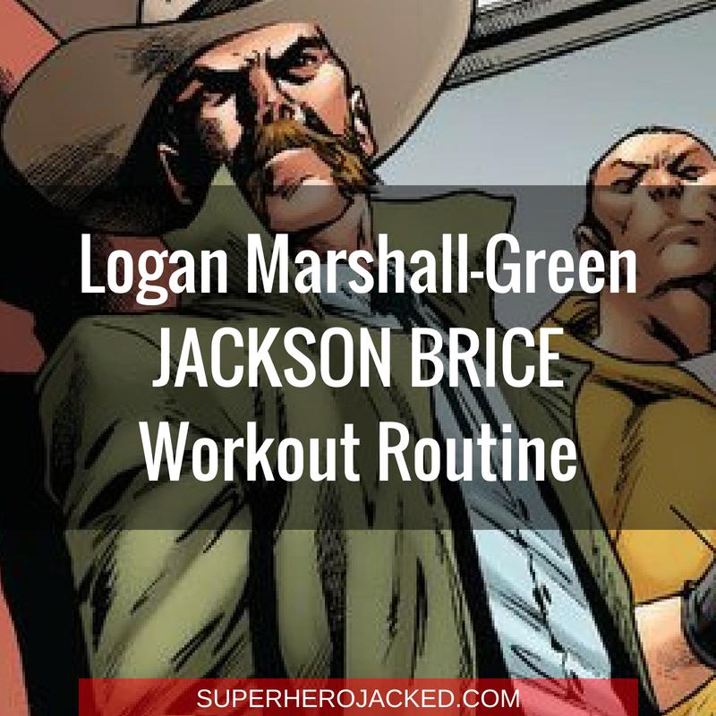 Logan Marshall-Green Jackson Brice Workout Routine