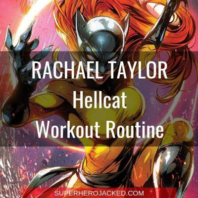 Rachael Taylor Hellcat Workout
