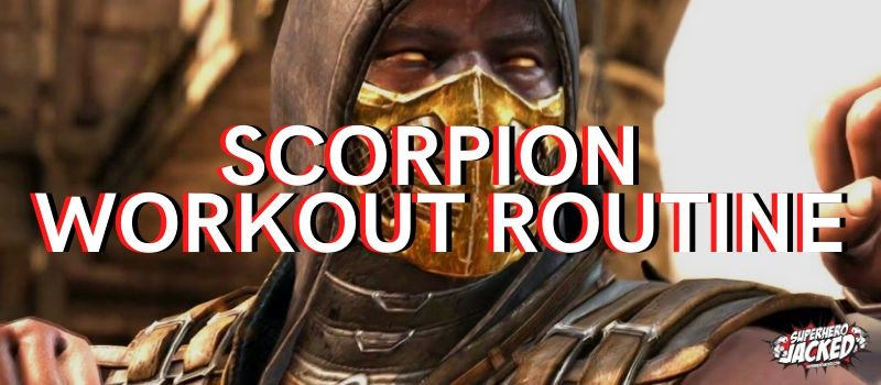 Scorpion Workout Routine