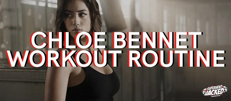 Chloe Bennet Workout Routine